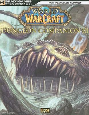 World of Warcraft Dungeon Companion III 9780744011081