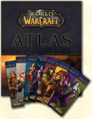 World of Warcrafta Atlas Gift Pack [With 8 Bookmarks, One for Each Race] 9780744006964