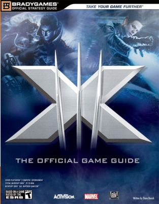 X-Men: The Official Game Guide 9780744007619