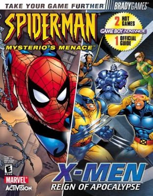 X-Men: Reign of Apocalypse / Spider-Man: Mysterio's Menace Official Strategy Guide: Guide 9780744001075