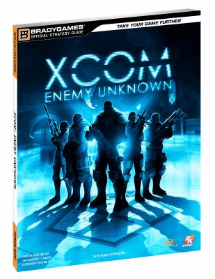 Xcom: Enemy Unknown Official Strategy Guide 9780744013900