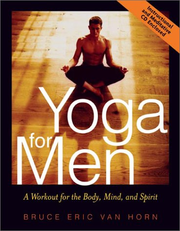 Yoga for Men: A Workout for the Body, Mind, and Spirit [With CD] 9780740723018