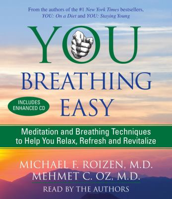 You Breathing Easy: Meditation and Breathing Techniques to Help You Relax, Refresh and Revitalize 9780743573740