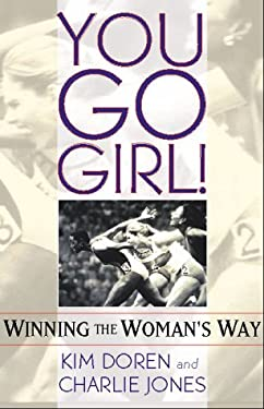 You Go Girl!: Winning the Woman's Way 9780740708565