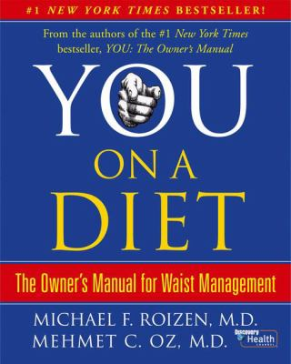 You: On a Diet: The Owner's Manual for Waist Management 9780743292542