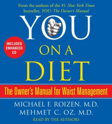 You: On a Diet: The Owner's Manual for Waist Management 9780743563635