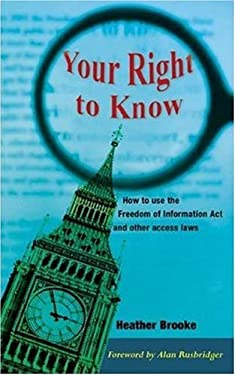 Your Right to Know: A Citizen's Guide to the Freedom of Information ACT 9780745322728
