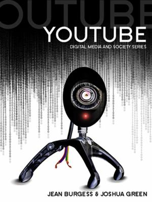 Youtube: Online Video and Participatory Culture 9780745644790