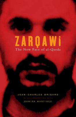 Zarqawi: The New Face of Al-Qaeda 9780745635712