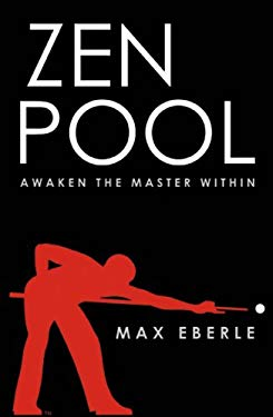Zen Pool: Awaken the Master Within 9780741440396