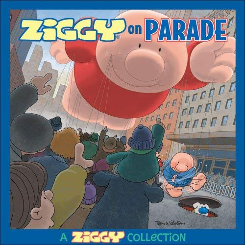 Ziggy on Parade: A Ziggy Collection 9780740768514