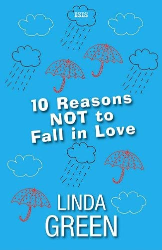 10 Reasons Not to Fall in Love 9780753184400