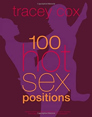100 Hot Sex Positions 9780756671570