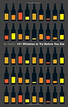 101 Whiskies to Try Before You Die 9780755360833
