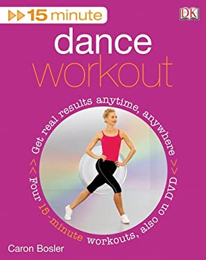 15 Minute Dance Workout [With DVD] 9780756642020