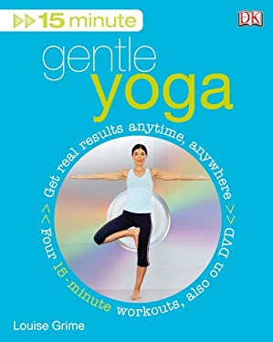 15 Minute Gentle Yoga [With DVD] 9780756629267