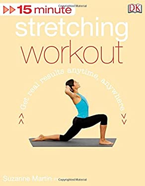 15 Minute Stretching Workout [With DVD] 9780756657284
