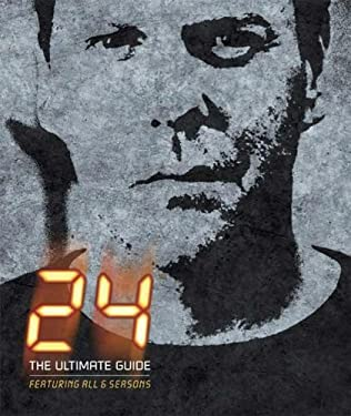 24: The Ultimate Guide 9780756632274