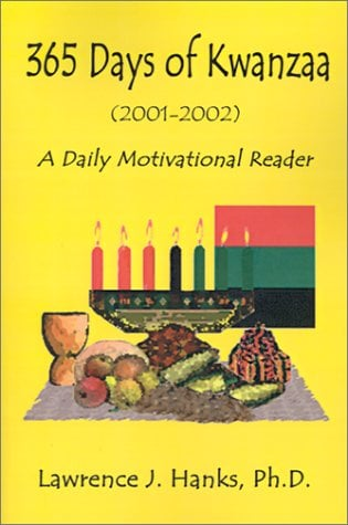 365 Days of Kwanzaa: A Daily Motivational Reader 9780759658523