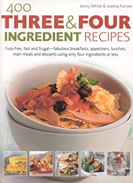 400 Three & Four Ingredient Recipes 9780754815266