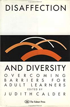 Disaffection & Diversity: Overcoming Barriers for Adult Learners 9780750701174