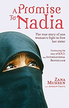 A Promise to Nadia: A True Story of a British Slave in the Yemen 9780751543698