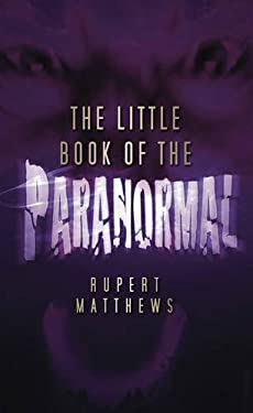 The Little Book of the Paranormal 9780752451657