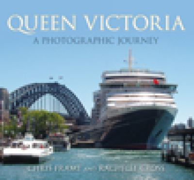 Queen Victoria: A Photographic Journey 9780752452982