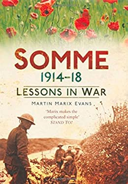 Somme 1914-18: Lessons in War 9780752455259