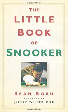 The Little Book of Snooker 9780752455617