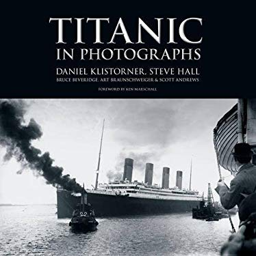 Titanic in Photographs 9780752458960
