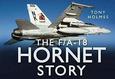 The Hornet Story 9780752462691