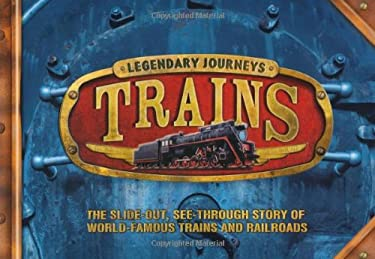 Legendary Journeys: Trains 9780753464656