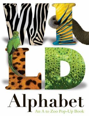 Wild Alphabet: An A to Zoo Pop-Up Book 9780753464724