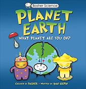 Planet Earth: What Planet Are You On? [With Poster] 10247788
