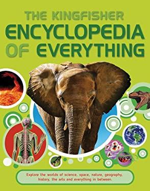 Kingfisher Encyclopedia of Everything 9780753468135