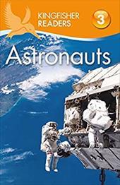 Kingfisher Readers L3: Astronauts 23062261