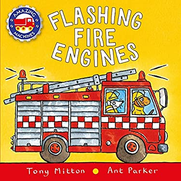 Flashing Fire Engines (Amazing Machines)