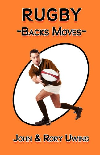 Rugby Backs Moves 9780755206599