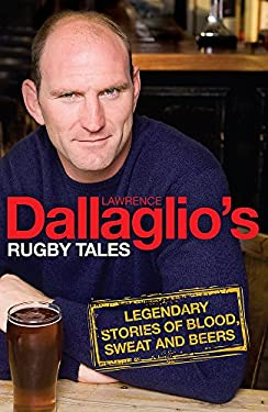 Lawrence Dallaglio's Rugby Tales 9780755319756