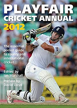 Playfair Cricket Annual 2012 9780755387502