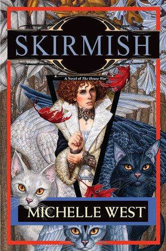 Skirmish: The House War: Book Four