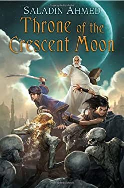 Throne of the Crescent Moon 9780756407117