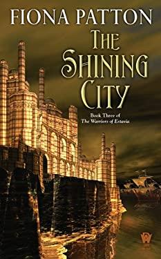 The Shining City 9780756407179