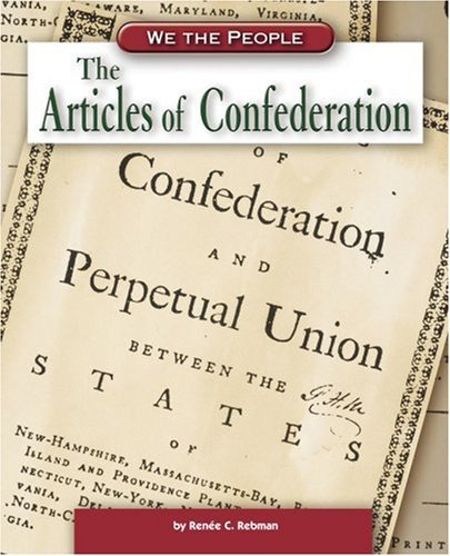 The Articles of Confederation 9780756516277