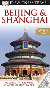 Beijing and Shanghai 9780756669768