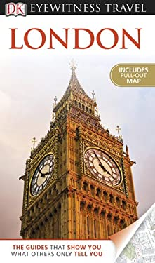 DK Eyewitness Travel Guide: London [With Map] 9780756684075