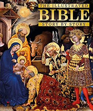 The Illustrated Bible Story by Story 9780756689629