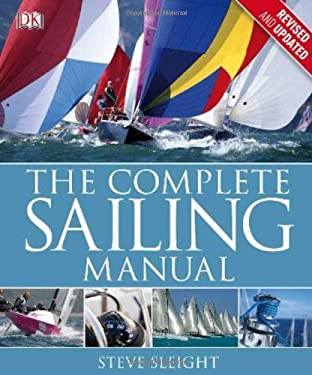 The Complete Sailing Manual 9780756689698