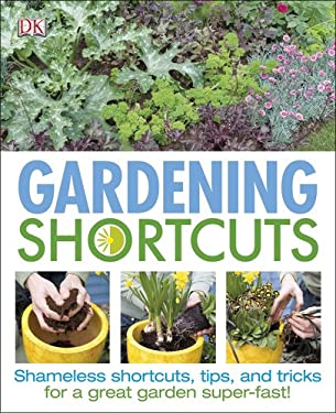Gardening Shortcuts 9780756689780